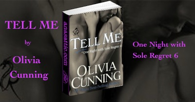 Tell Me (One Night With Sole Regret) by Olivia Cunning Review