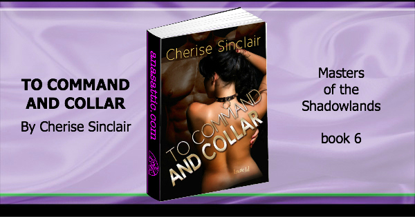 To Command and Collar Cherise Sinclair