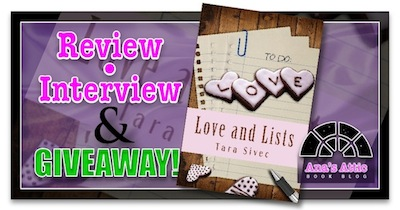 Love and Lists by Tara Sivec Review, Interview and Giveaway