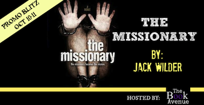 New Release: The Missionary by Jack Wilder Giveaway