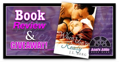 Book Review – When You're Ready by J.L. Berg with Giveaway