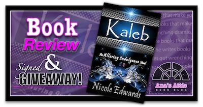 Book Review – Kaleb by Nicole Edwards with Signed Paperback