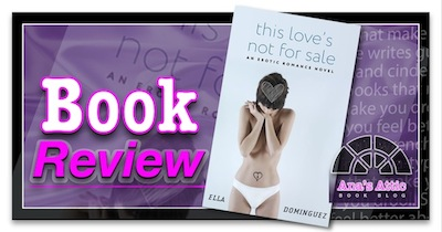 Book Review – This Love's Not For Sale by Ella Dominguez