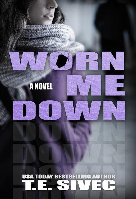 Worn Me Down by Tara Sivec