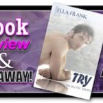 Book Review – Try by Ella Frank