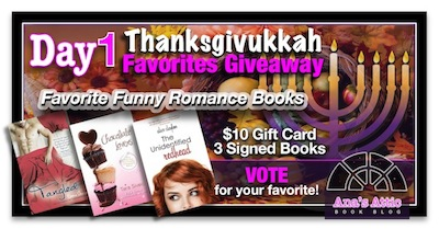 Ana's Thanksgivukkah Holiday Favorites Giveaway- Day 1 – Funny Romances
