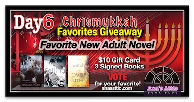 Ana's Chrismukkah Favorites Giveaway Day 6 – Favorite New Adult Novels