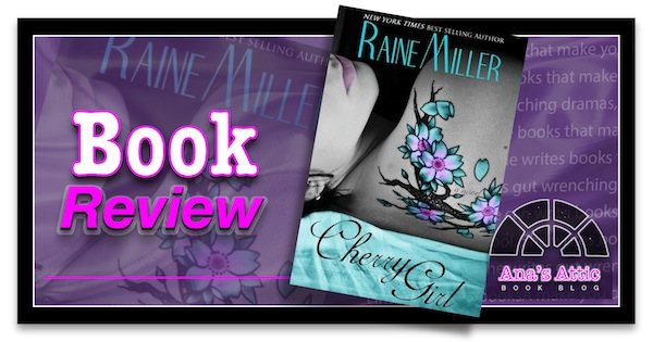 Cherry Girl by Raine Miller
