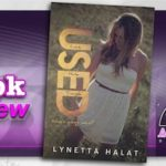Book Review – Used by Lynetta Halat with signed giveaway