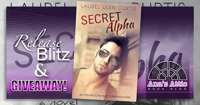 Secret Alpha by Laurel Ulen Curtis Release Blitz and Giveaway