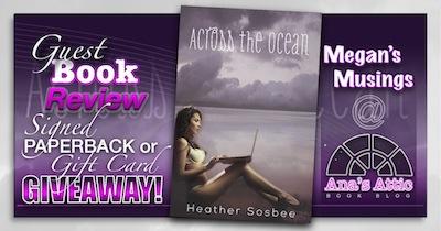 Megan's Musings: Across the Ocean by Heather Sosbee with Giveaway