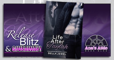 Release Blitz – Life After Taylah by Bella Jewel