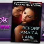 Book Review – Before Jamaica Lane by Samantha Young