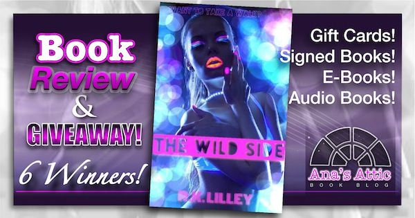The Wild Side R.K. Lilley