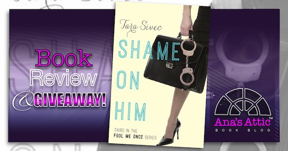 Book Review – Shame on Him by Tara Sivec with Coach Giveaway