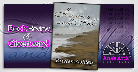 Book Review – Heaven and Hell by Kristen Ashley with Giveaway