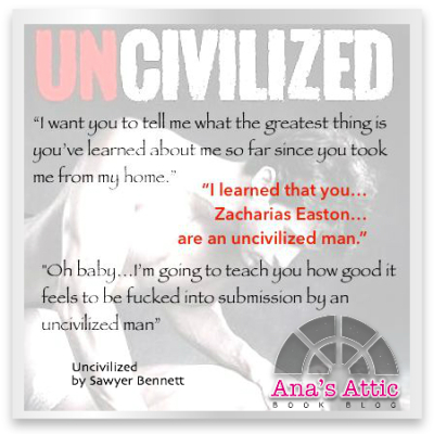 Uncivilized Sawyer Bennett