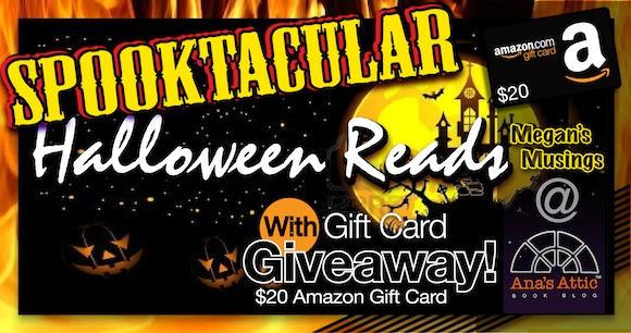 Megan's Musings – Spooktacular Reads with Gift Card Giveaway
