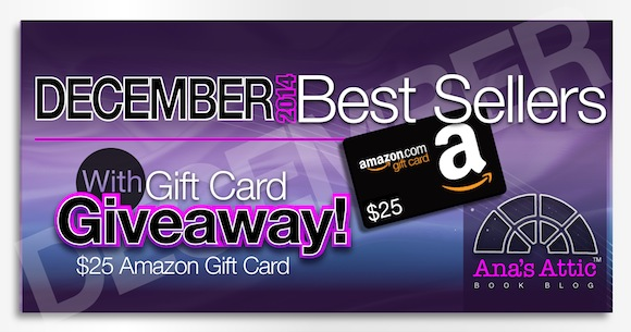Bestsellers for December 2014 with $25 Giveaway