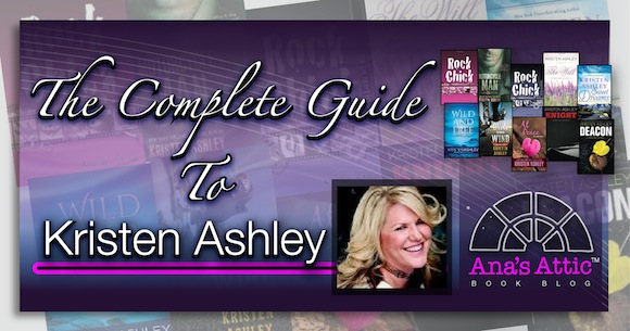 The Complete Guide to Kristen Ashley