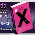 Book Review – #TripleX by Christine Zolendz and Angelisa Stone with Giveaway