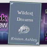 Megans Musings – Wildest Dreams by Kristen Ashley