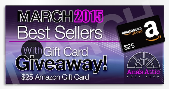 Kindle Bestsellers for March 2015 with $25 Giveaway