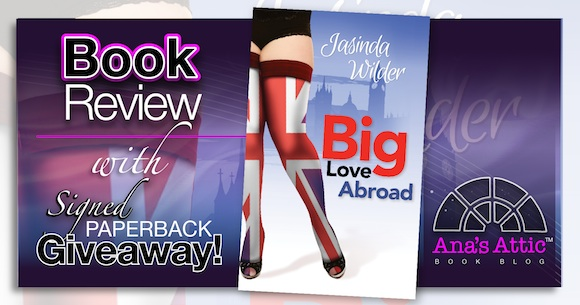Book Review – Big Love Abroad by Jasinda Wilder with Signed Paperback