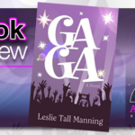 Book Review – GaGa by Leslie Tall Manning
