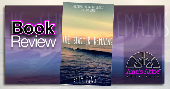 Book Review – The Summer Remains by Seth King with Bonus Scene