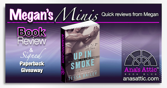 Book Review: Up In Smoke by Tessa Bailey with Signed Paperback