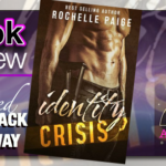 Book Review – Identity Crisis by Rochelle Paige with Signed Paperback Giveaway