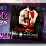 Audiobook Review – Fighting Silence by Aly Martinez