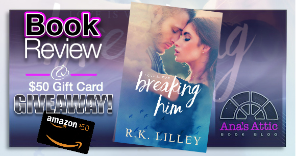 Book Review – Breaking Him by R.K. Lilley
