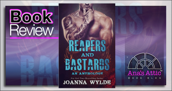 Book Review – Reapers and Bastards by Joanna Wylde