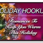 Holiday Hookups – Romances to Keep You Warm This Holiday