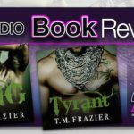 Audiobook Review – King and Tyrant by T.M. Frazier