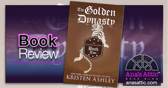 Book Review – The Golden Dynasty by Kristen Ashley