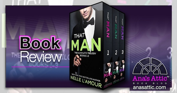 Book Review – That Man Trilogy by Nelle L'Amour