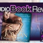 Audiobook Review – Rebel by Skye Jordan