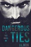 Dangerous Ties