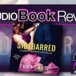 Audiobook Review – Sidebarred by Emma Chase