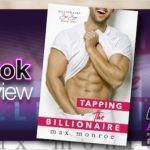 Book Review – Tapping the Billionaire by Max Monroe