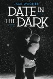 date in the dark