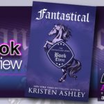 Book Review: Fantastical by Kristen Ashley