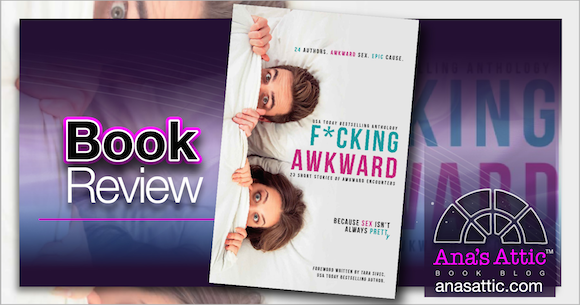 Book Review – F*cking Awkward Anthology