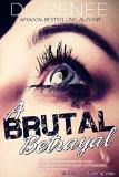 brutal betrayal