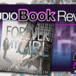 Audiobook Review – Forever My Girl by Heidi McLaughlin