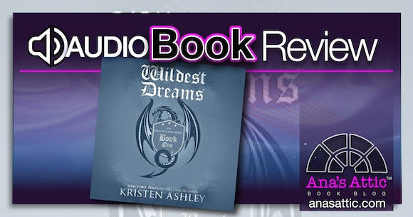 Audiobook Re-read Review – Wildest Dreams by Kristen Ashley