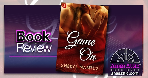 Book Review – Game On by Sheryl Nantus